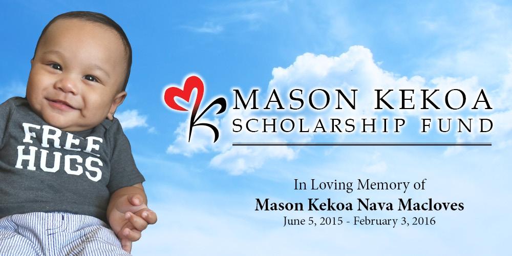 Remembering Mason Kekoa